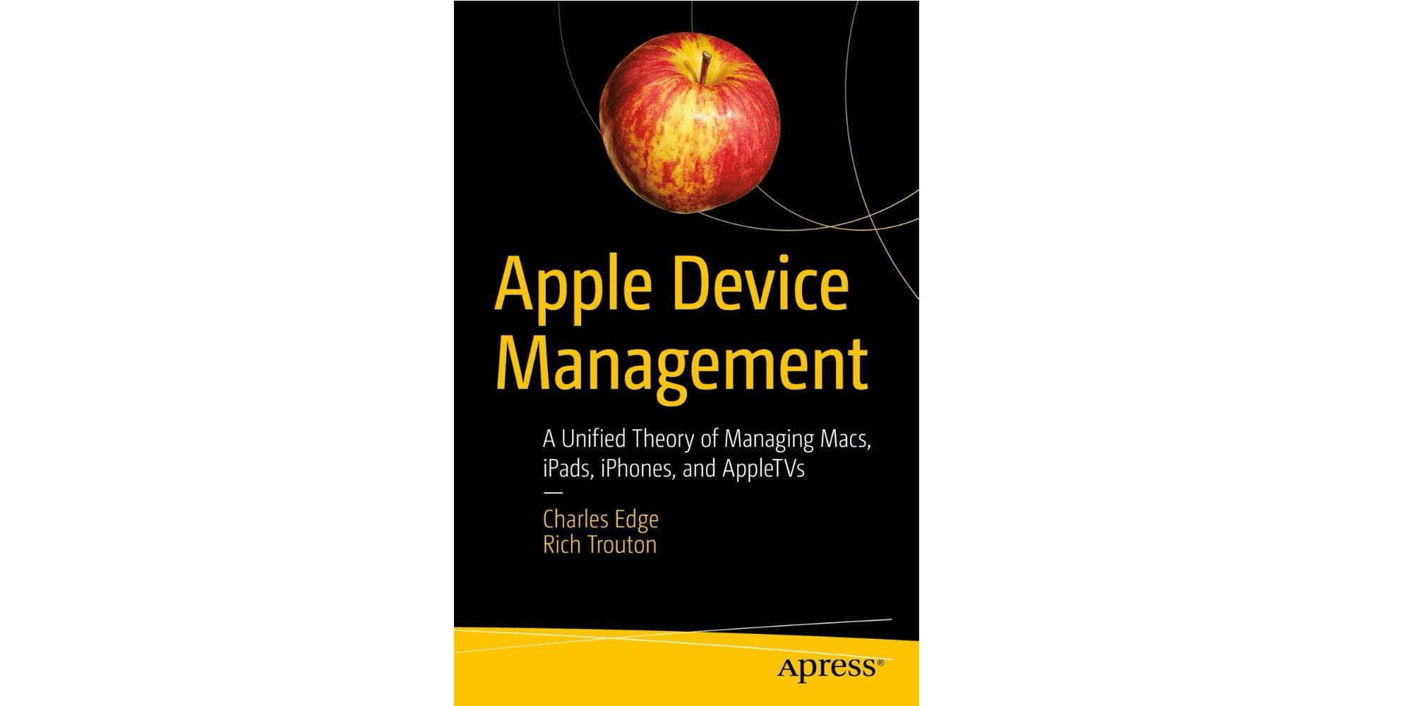 Книга Apple Device Management - это ресурс, который нужен всем ИТ-менеджерам