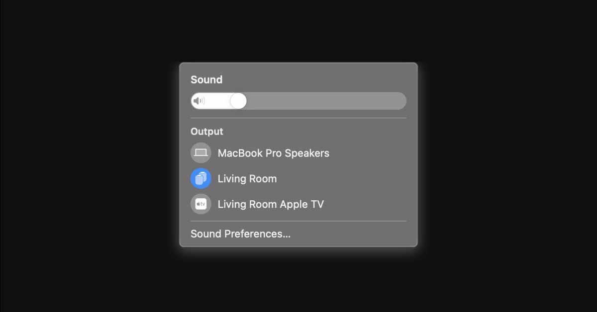 Apple добавляет поддержку стереопары HomePods в качестве вывода звука по умолчанию с бета-версией macOS 11.3