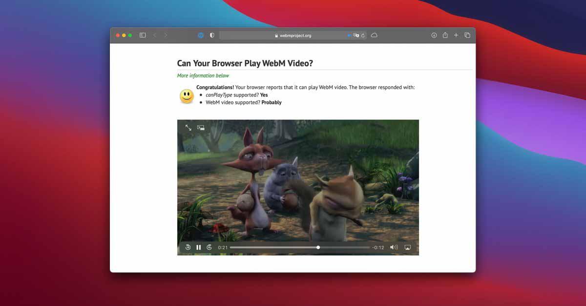 Apple добавляет поддержку воспроизведения видео WebM в Safari с macOS Big Sur 11.3