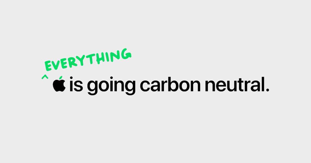 Apple обещает, что к 2030 году каждый продукт будет углеродно-нейтральным