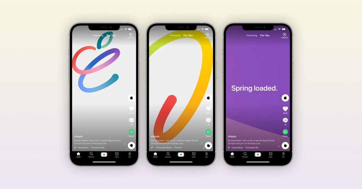 Apple продвигает специальное мероприятие Spring Loaded в TikTok с помощью короткой рекламы