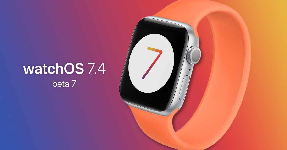 Apple выпускает watchOS 7.4 beta 7 с разблокировкой маски iPhone для разработчиков [U]