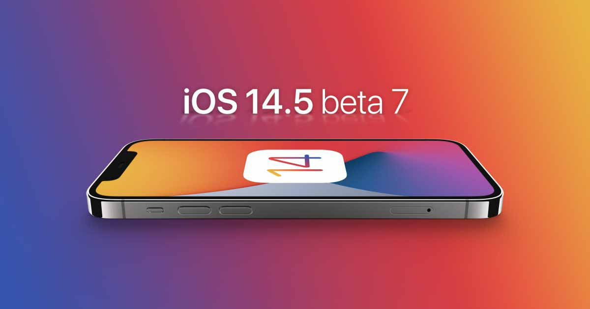 iOS 14.5 и iPadOS 14.5 beta 7 теперь доступны разработчикам