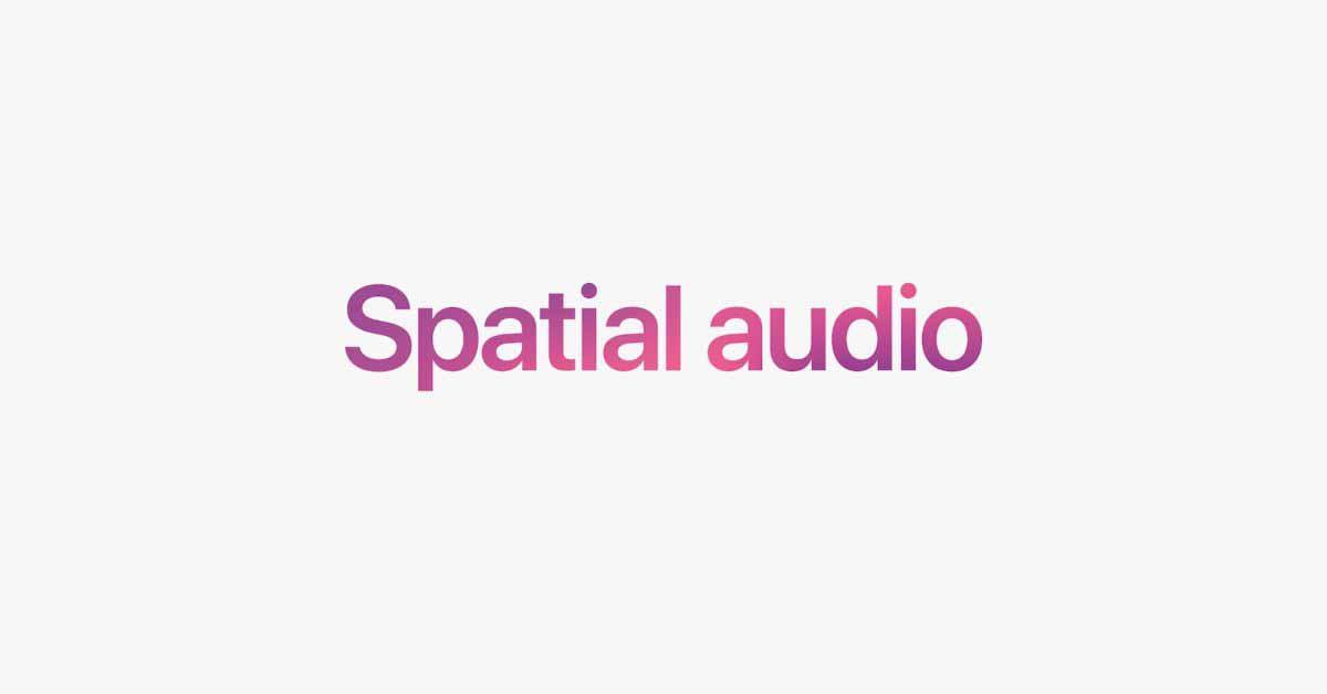 Apple подробно рассказала, как Spatial Audio работает на Apple TV с tvOS 15