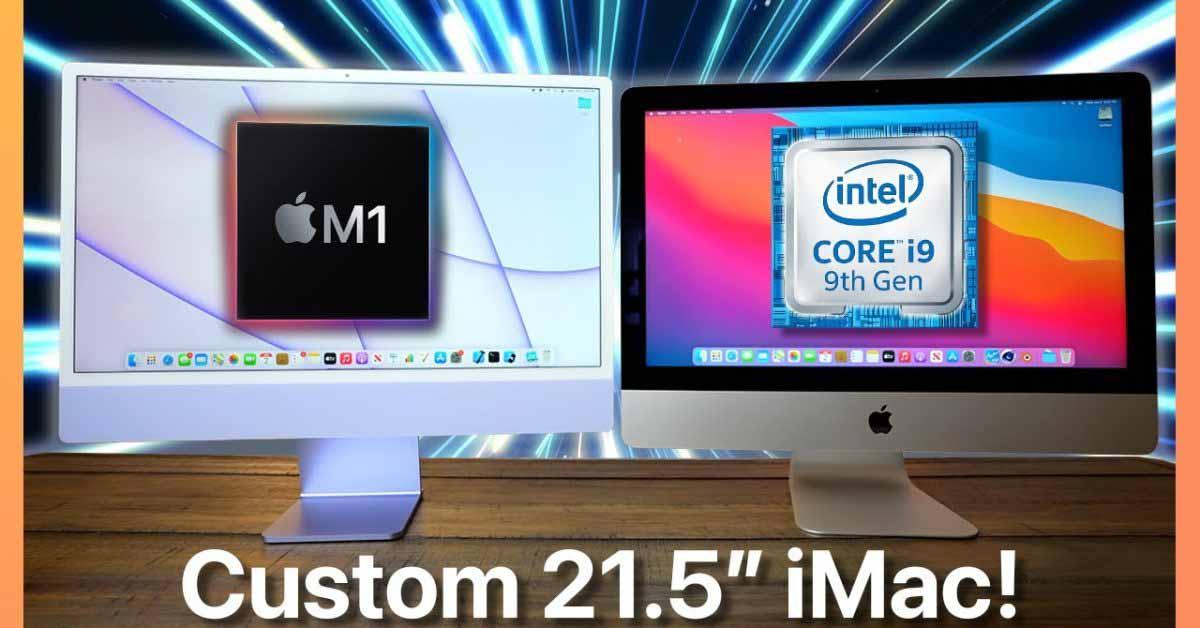 Вот как индивидуальный 21,5-дюймовый iMac с Intel Core i9 сравнивается с iMac M1 по производительности